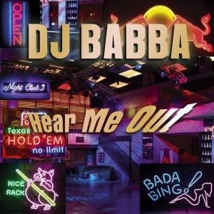 Dj Babba - Hear Me Out